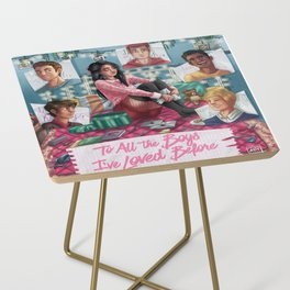 To all the boys I've love before. Side Table