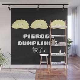 Pierogi. Dumplings. 餃子. Wall Mural