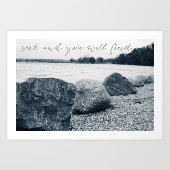 seek and you will find Art Print
