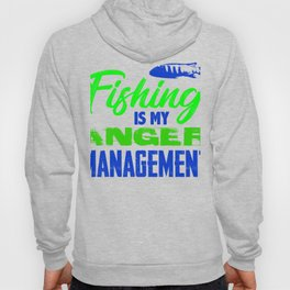Fishing is my anger management 2 (2) Hoody