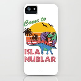Come to Isla Nublar Funny Dinosaur T Rex Humor Holiday iPhone Case
