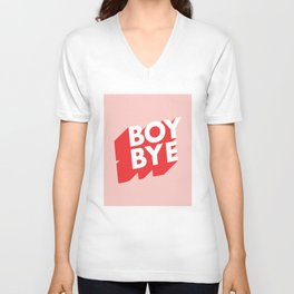 Boy Bye funny poster typography graphic design in red and pink home decor Unisex V-Neck