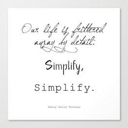 Simplify Quote Canvas Print
