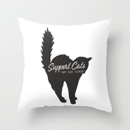 Support Scared Cats Throw Pillow