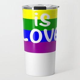 Love Is Love Gay Pride Rainbow Flag LGBT Shirt Travel Mug