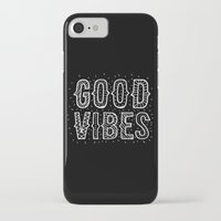 good vibes iPhone & iPod Cases featuring Good Vibes by Word Quirk