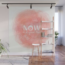 Now Is A Good Time (white on coral) Wall Mural