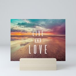 Live and Love beach text Mini Art Print
