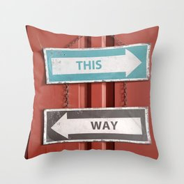 This Way - Which Way? Confusing Street Signs Throw Pillow