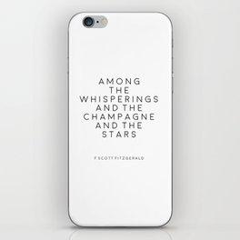 Champagne Sign F Scott Fitzgerald F Scott Fitzgerald Quote Fashion Print Inspirational Print Party iPhone Skin