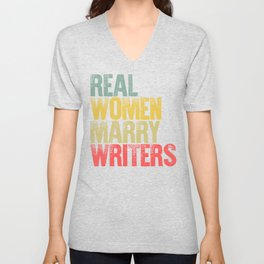 Funny Marriage Shirt Real Women Marry Writers Bride Gift Unisex V-Neck
