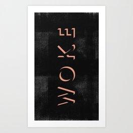 WOKE III Art Print