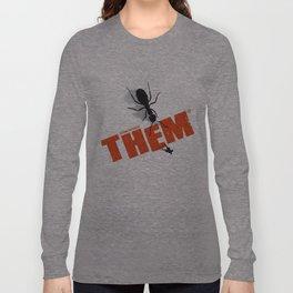 Them Long Sleeve T-shirt