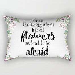 Eat Flowers (EE Cummings Quote) Rectangular Pillow