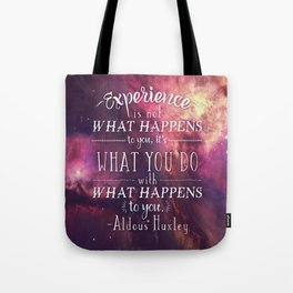 "Aldous Huxley Quote Poster - ""Experience is not what happens to you..."" Tote Bag"