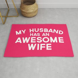 Wife Awesome Husband Funny Quote Rug