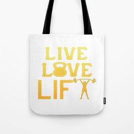 LIVE - LOVE - LIFT like a Girl Tote Bag