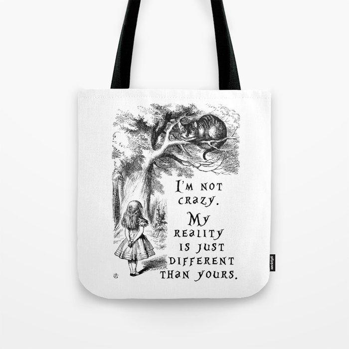 I'm not crazy Tote Bag