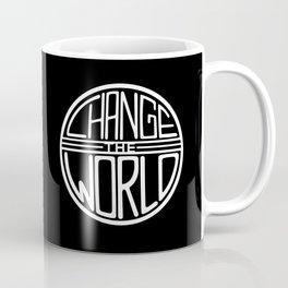 Change the World Coffee Mug