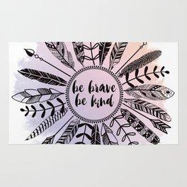 Be Brave Be Kind Rug