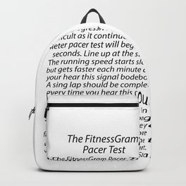 THE FITNESSGRAM PACER TEST - QUOTE Backpack