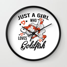 Just A Girl Who Loves Loves Goldfish Gift Women Wall Clock