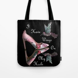 Wings On My Heels Tote Bag