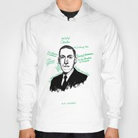lovecraft Hoodies featuring H.P. Lovecraft by darkscrybe