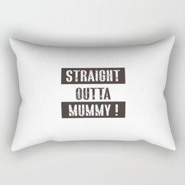 straight outta mummy Rectangular Pillow