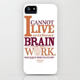 Sherlock Holmes novel quote – brain work iPhone Case