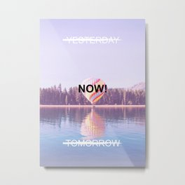 Inspiration - Do It Now! Metal Print