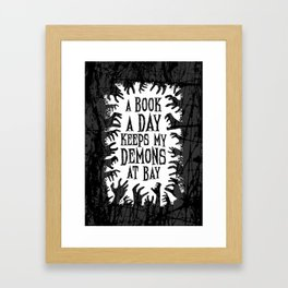 A Book A Day Keeps My Demons At Bay Framed Art Print