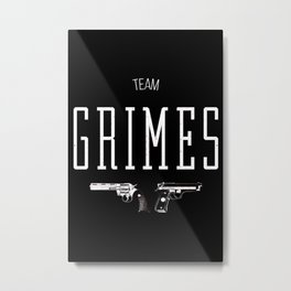 Team Grimes Metal Print