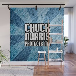 C. Norris protects me Wall Mural
