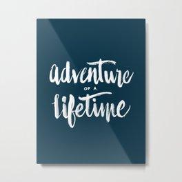 Adventure of a Lifetime - Navy Metal Print