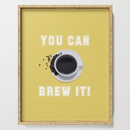 You Can Brew It Serving Tray