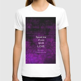 Shakespeare Inspirational Romantic LOVE Quote T-shirt