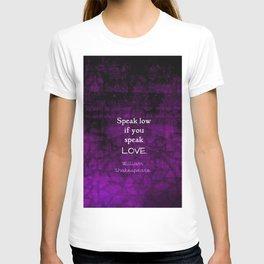 Shakespeare Inspirational Romantic LOVE Quote T-shirt