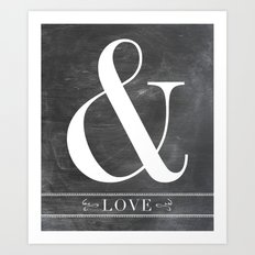 And Love Art Print