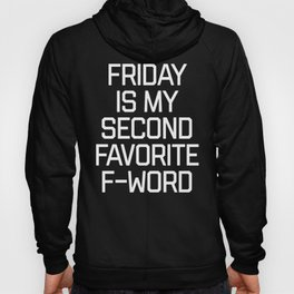 Favorite F-Word Funny Quote Hoody