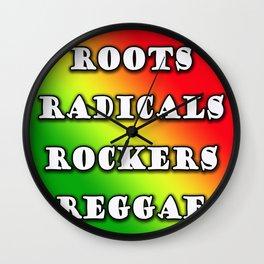 roots, radicals, rockers, reggae Wall Clock