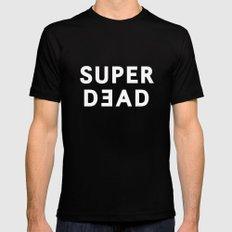 SUPER DEAD! Mens Fitted Tee MEDIUM Black