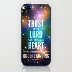 Trust in the Lord. Proverbs 3:5 iPhone & iPod Skin