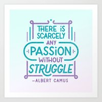 camus Art Prints featuring Camus on Passion by Josh LaFayette