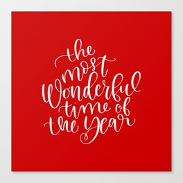 The Most Wonderful Time of the Year Canvas Print