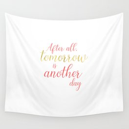 Tomorrow is Another Day - White - Coral - Gold Wall Tapestry