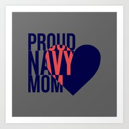 Proud Navy Mom Art Print