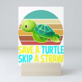 Retro Save A Turtle Skip A Straw Save Turtles Gifts Mini Art Print