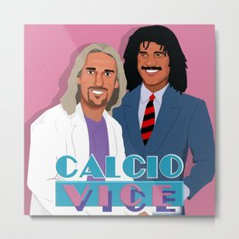 Batistuta and Gullit in Calcio Vice Metal Print