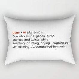 Dancer by Definition Rectangular Pillow